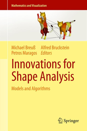 Innovations for Shape Analysis - Models and Algorithms ebook by