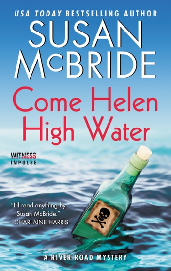 Come Helen High Water - A River Road Mystery ebook by Susan McBride
