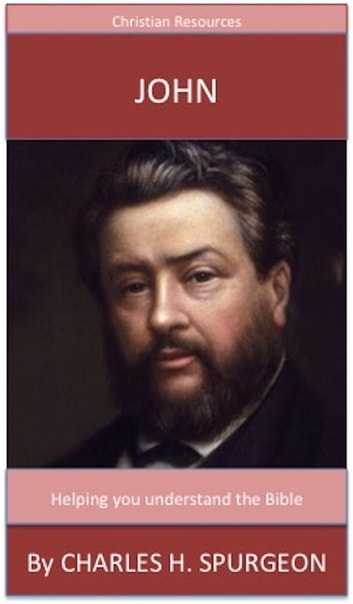 John - A Trusted Commentary ebook by Charles H. Spurgeon