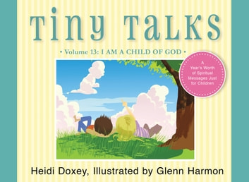 Tiny Talks, Volume 13 ebook by Heidi Doxey