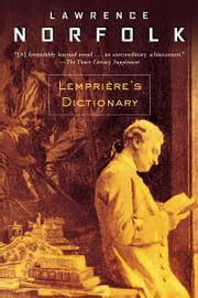 Lemprière's Dictionary ebook by Lawrence Norfolk