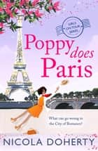 Poppy Does Paris (Girls On Tour BOOK 1) - The perfect summer laugh-out-loud romantic comedy 電子書 by Nicola Doherty
