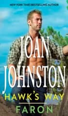 Hawk's Way: Faron ebook by Joan Johnston