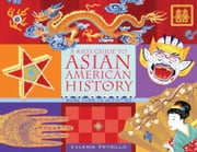 A Kid's Guide to Asian American History: More than 70 Activities ebook by Petrillo, Valerie