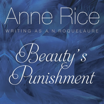 Beauty's Punishment audiobook by Anne Rice
