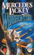 Werehunter ebook by Mercedes Lackey