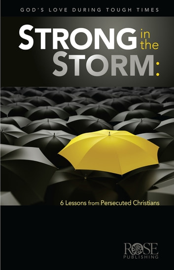 Strong in the Storm ebook by Rose Publishing
