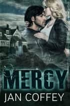 Mercy ebook by Jan Coffey