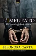 L'imputato ebook by Eleonora Carta