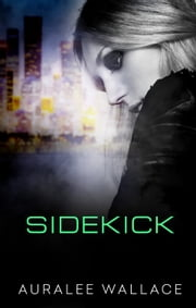 Sidekick ebook by Auralee Wallace