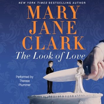 The Look of Love audiobook by Mary Jane Clark
