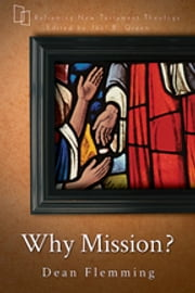 Why Mission? ebook by Flemming,Green