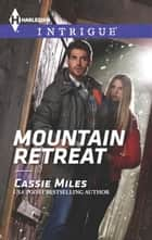 Mountain Retreat ebook by Cassie Miles
