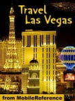 Travel Las Vegas: Illustrated City Guide And Maps. (Mobi Travel)
