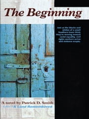 The Beginning ebook by Patrick D Smith