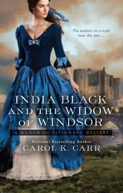 India Black and the Widow of Windsor ebook by Carol K. Carr