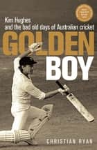 The cricket war ebook by gideon haigh 9781472950642 rakuten kobo golden boy kim hughes and the bad old days of australian cricket ebook by christian fandeluxe PDF