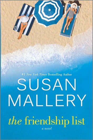 The Friendship List - A Novel ebooks by Susan Mallery