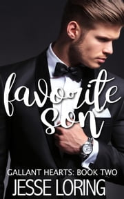 Favorite Son - Gallant Hearts, #2 ebook by Jesse Loring