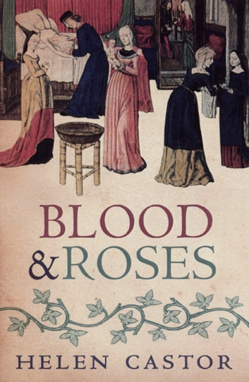 Blood and Roses ebook by Helen Castor