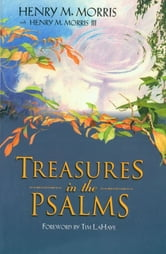 Treasures in the Psalms ebook by Dr. Henry M. Morris