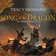 Song of the Dragon audiobook by Tracy Hickman