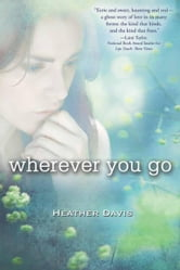 Wherever You Go ebook by Heather Davis