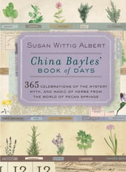 China Bayles' Book of Days ebook by Susan Wittig Albert