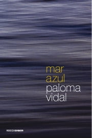 Mar azul ebook by Paloma Vidal