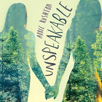 Unspeakable Audiobook By Abbie Rushton 9781405533041 Rakuten Kobo