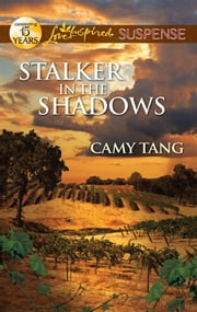 Stalker in the Shadows ebook by Camy Tang