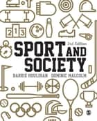 Sport and Society ebook by Professor Barrie Houlihan,Dominic Malcolm