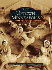 Uptown Minneapolis ebook by Thatcher Imboden