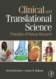 Clinical and Translational Science - Principles of Human Research ebook by