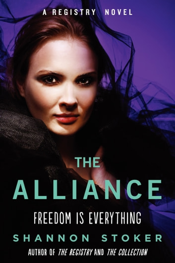 The Alliance - A Registry Novel ebook by Shannon Stoker