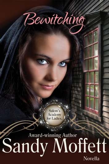 Bewitching ebook by Sandy Moffett