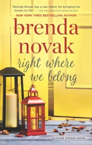 Right Where We Belong ebook by Brenda Novak