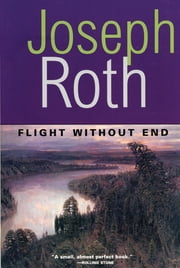 Flight Without End ebook by Joseph Roth