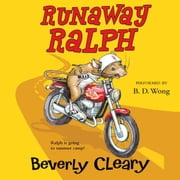 Runaway Ralph audiobook by Beverly Cleary