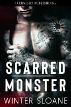 Scarred Monster ebook by Winter Sloane