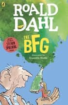 The BFG ebook by Roald Dahl,Quentin Blake