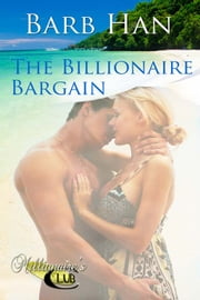 The Billionaire Bargain ebook by Barb Han