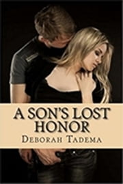 A Son's Lost Honor ebook by Deborah Tadema