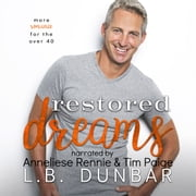 Restored Dreams - more romance for the over 40 audiobook by L.B. Dunbar