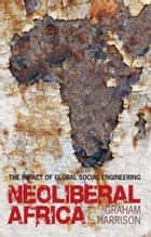 Neoliberal Africa ebook by Graham Harrison