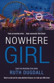 Nowhere Girl ebook by Ruth Dugdall