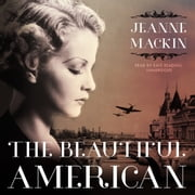 The Beautiful American audiobook by Jeanne Mackin