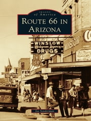 Route 66 in Arizona ebook by Joe Sonderman