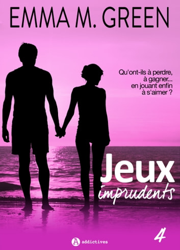 Jeux imprudents - Vol. 4 eBook by Emma M. Green