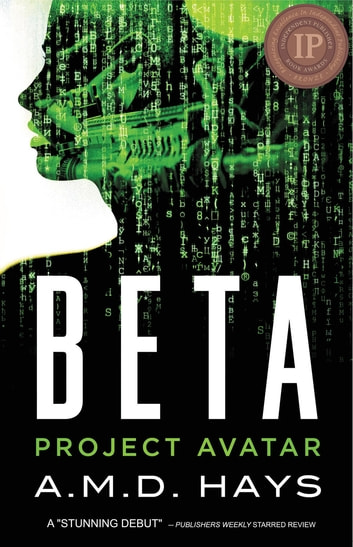 Beta Project Avatar ebook by A.M.D Hays
